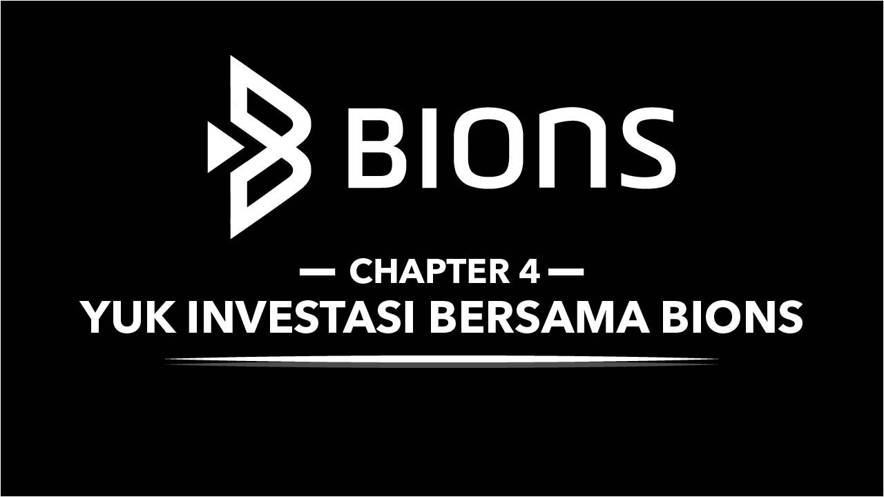 Yuk Investasi Saham Bersama BIONS | Chapter 4