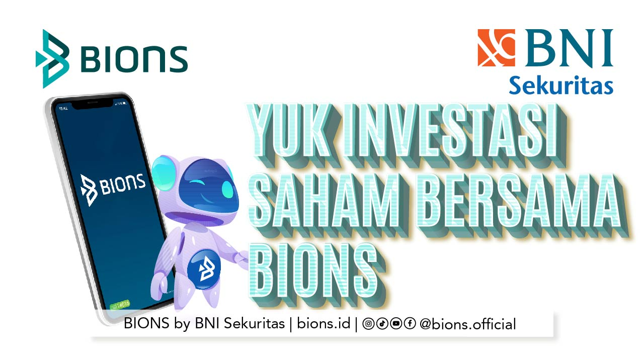 Yuk Investasi Saham Bersama BIONS   Chapter 4