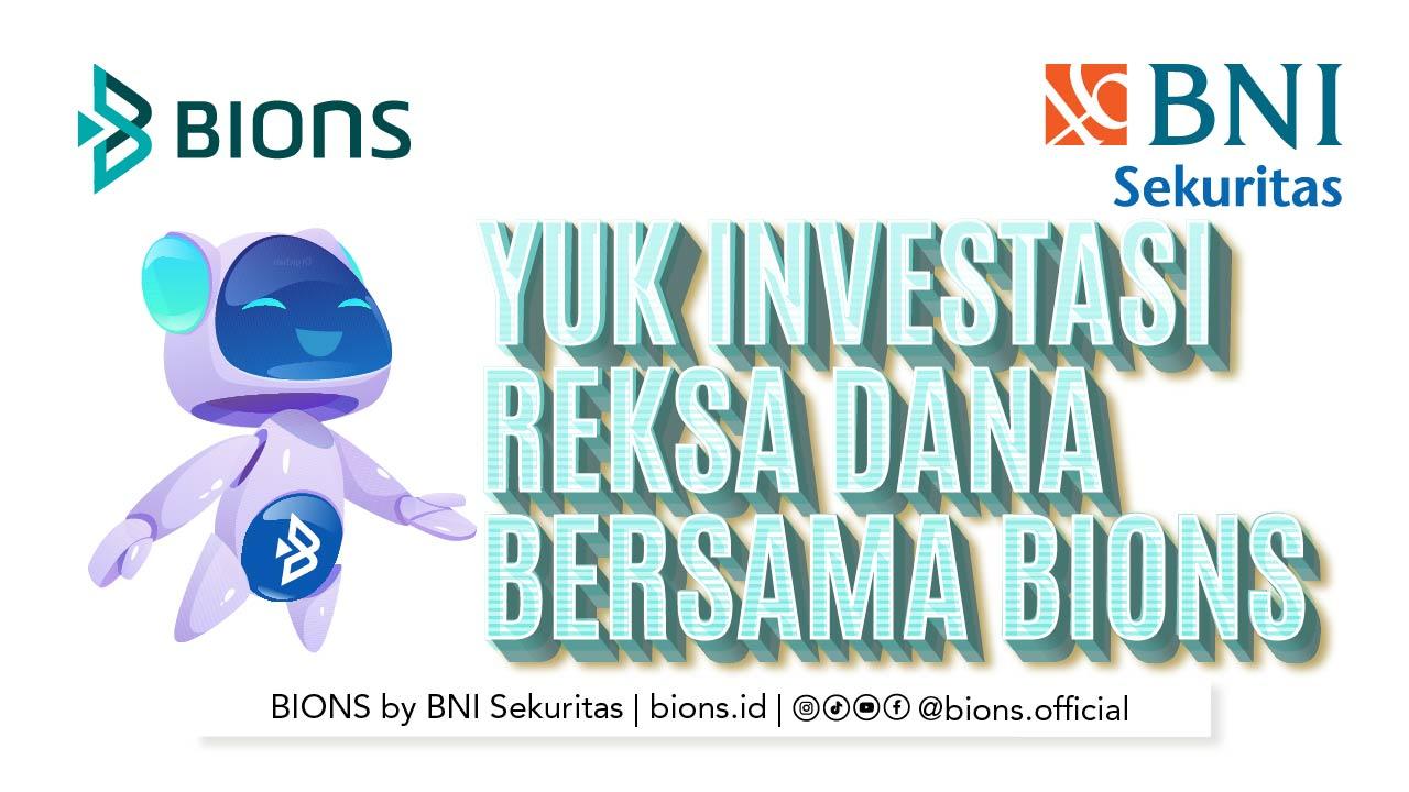Yuk Investasi Reksa Dana bersama BIONS, Satu Platform Multi Investasi